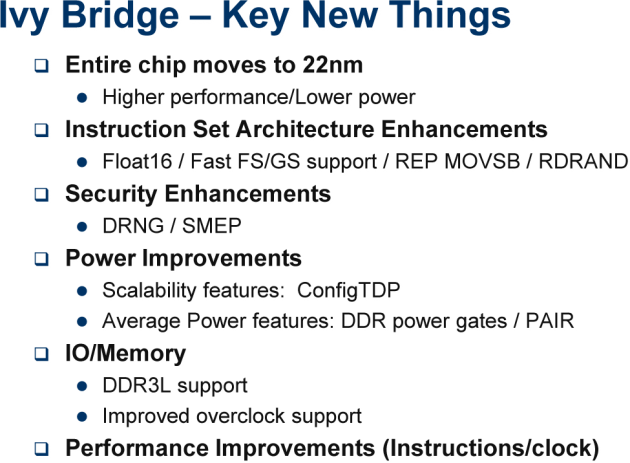 Ivy Bridge - Key New Things