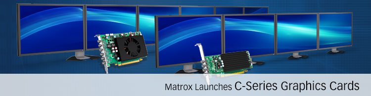 Matrox C Series Graphics Cards 0
