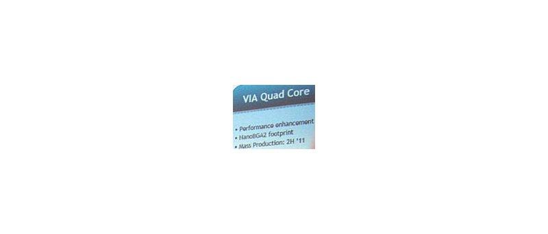 VIA Quad Core (výřez z roadmapy)