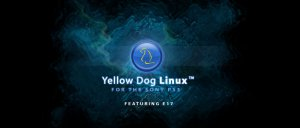 Yellow Dog Linux 5.0 s E17 pro PS3