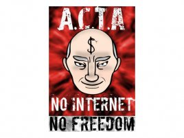 ACTA - NO INTERNET, NO FREEDOM